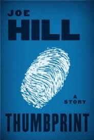 Thumbprint by Joe Hill